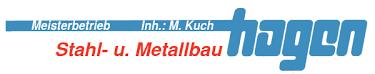 Hagen Stahl- und Metallbau - Kompetenter und qualifizierter Partner in Sachen Stahl- und Metallbau